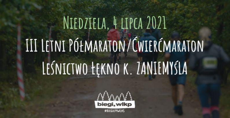 III Letni Półmaraton/Ćwierćmaraton Łękno